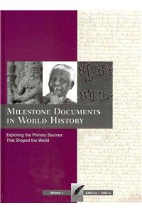 Milestone Documents in World History : Exploring the Primary Sources That Shaped the World - Brian Bonhomme; Cathleen Boivin