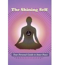 The Shining Self: Your Personal Guide to Inner Peace