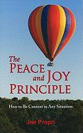 The Peace and Joy Principle: How to Be Content in Any Situation
