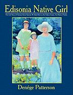 Edisonia Native Girl, the Life Story of Florence Keen Sansom ~ Artist Born on the Edison Estate, Fort Myers, Florida