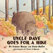 Uncle Dave Goes for a Hike
