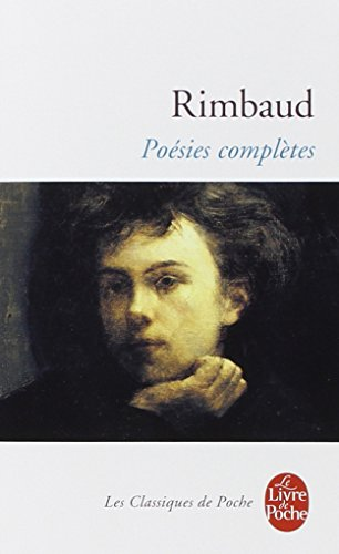 Poesies Completes (Ldp Classiques) (French Edition) - A. Rimbaud; Rimbaud