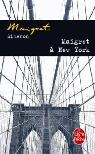 Maigret A New-York (Inspector Maigret Mysteries) (French Edition) - Simenon, Georges