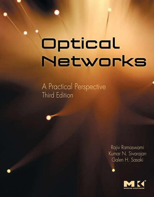 Optical Networks als eBook von Rajiv Ramaswami, Kumar Sivarajan, Galen Sasaki - Elsevier S&T