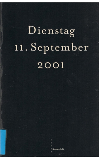 Dienstag, 11. September 2001 1. Aufl.