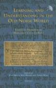 Learning and Understanding in the Old Norse World: Essays in Honour of Margaret Clunies Ross