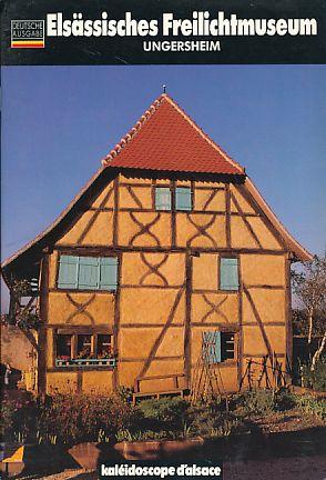 Elsässisches Freilichtmuseum Ungersheim