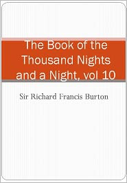 The Book of the Thousand Nights and a Night, vol 10