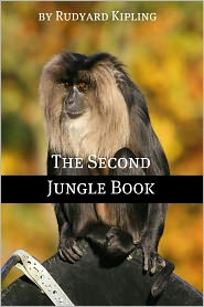 The Second Jungle Book (Annotated) - Rudyard Kipling