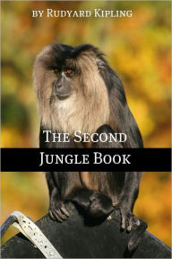 The Second Jungle Book (Annotated) Rudyard Kipling Author