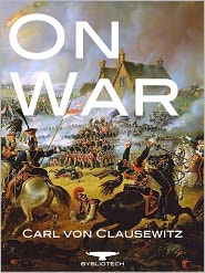 On War - Vom Kriege Carl von Clausewitz Author