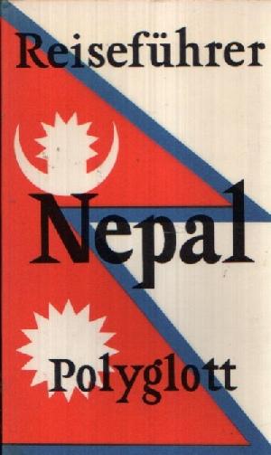 Polyglott- Reiseführer Nepal mit Sikkim und Bhutan Mit 16 Illustrationen sowie 14 Karten und Plänen - Prochaska, Winfried