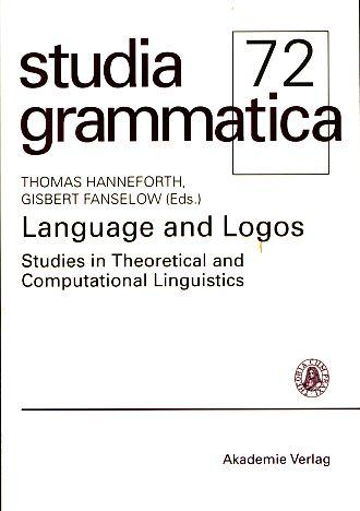 Language and logos. Studies in theoretical and computational linguistics. Festschrift for Peter Staudacher on his 70th birthday. Studia grammatica 72. - Hanneforth, Thomas and Gisbert Fanselow