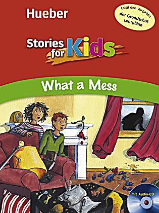 Stories for Kids - What a Mess!