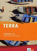 TERRA Erdkunde für Nordrhein-Westfalen. Schülerbuch. 5./6. Schuljahr. Ausgabe für Hauptschulen