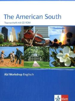 Abi Workshop Englisch. The American South