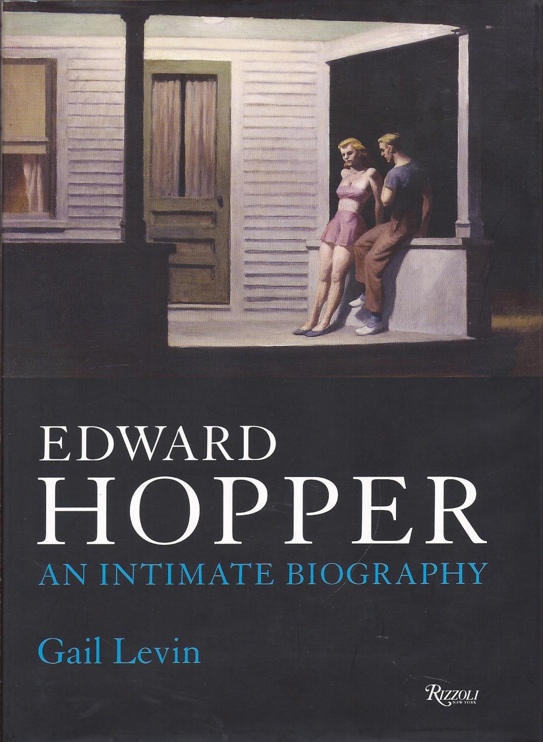 Erward Hopper An Intimate Biography  Updated and Expanded Edition