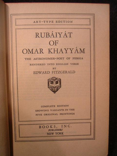 The Rubaiyat Of Omar Khayyam, The Astronomer Poet Of Persia.
