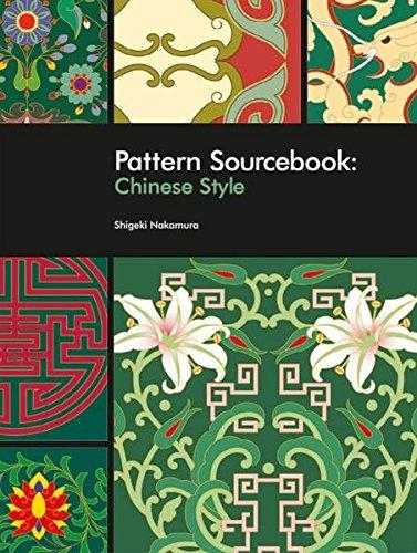 Pattern Sourcebook: Chinese Style, w. CD-ROM 250 Patterns for Projects and Designs - Shigeki, Nakamura