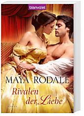 Rivalen der Liebe: Roman