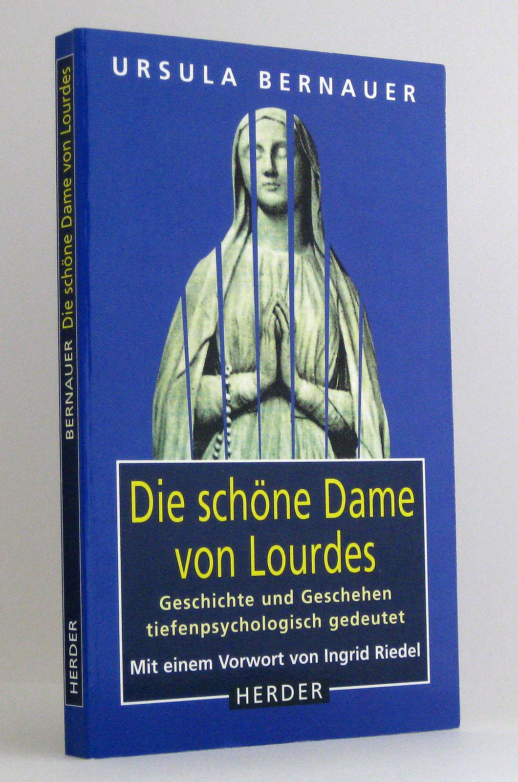 Die schöne Dame von Lourdes