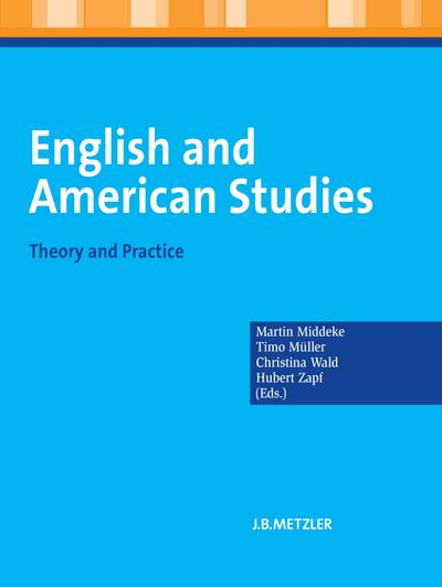 English and American Studies : Theory and Practice - Martin Middeke