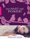 Du hast die Power!