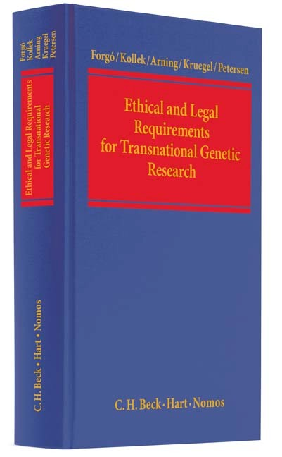 Ethical and Legal Requirements for Transnational Genetic Research - Nikolaus Forgó|Regine Kollek|Marian Arning|Tina Krügel|Imme Petersen