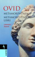 Metamorphosen / Metamorphoseon Libri