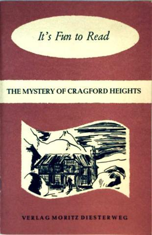 The Mystery Of Cragford Heights - Norman and Henry Bones solve the problem (It's Fun to Read) - Antony C. Wilson