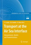 Transport at the Air Sea Interface