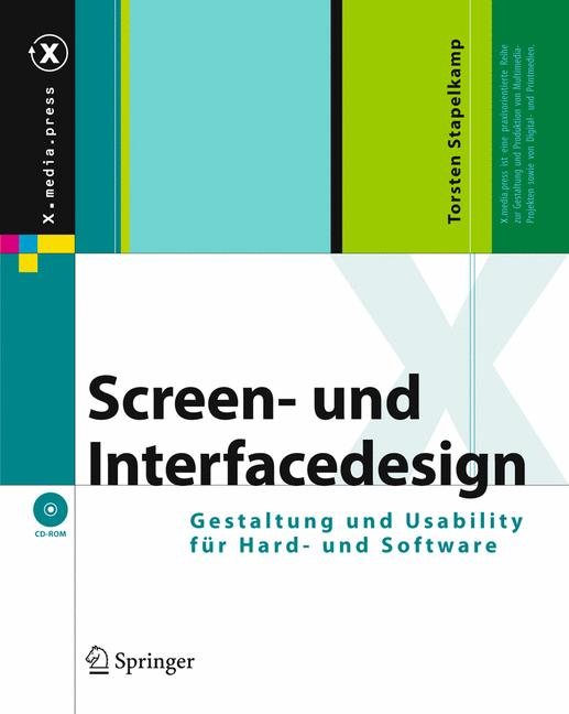 Screen- und Interfacedesign Gestaltung und Usability für Hard- und Software mit CD-ROM [Gebundene Ausgabe] Torsten Stapelkamp (Autor) Informationsdesign Interactiondesign Interface Interfacedesign Kommunikation Layout Navigation PDF Screendesign Text Usab - Torsten Stapelkamp (Autor)
