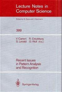 Recent Issues in Pattern Analysis and Recognition (Lecture Notes in Computer Science) - Cantoni, Virginio, Stefano Levialdi Reiner Creutzburg a. o.