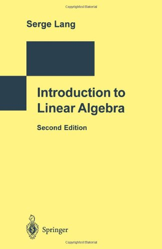 Introduction to Linear Algebra - Serge Lang