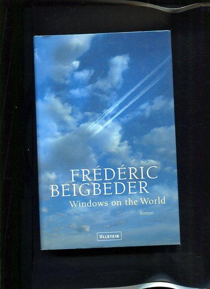Windows on the world Roman - Beigbeder, Frederic