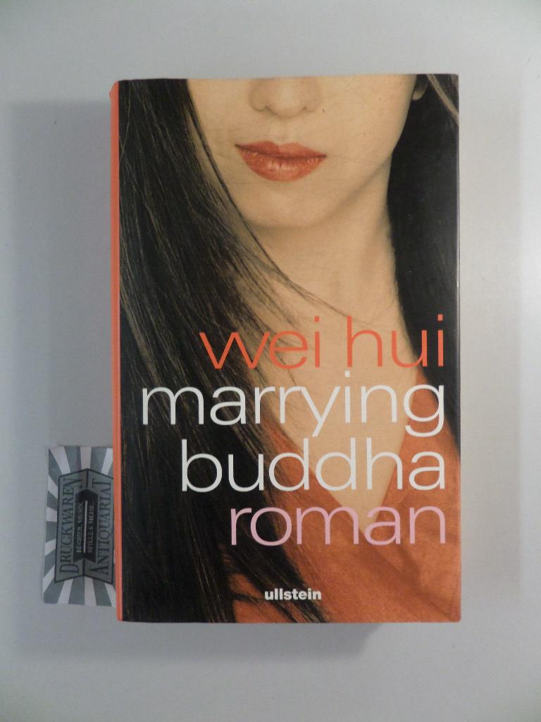 Marrying Buddha. Roman. - Wei Hui