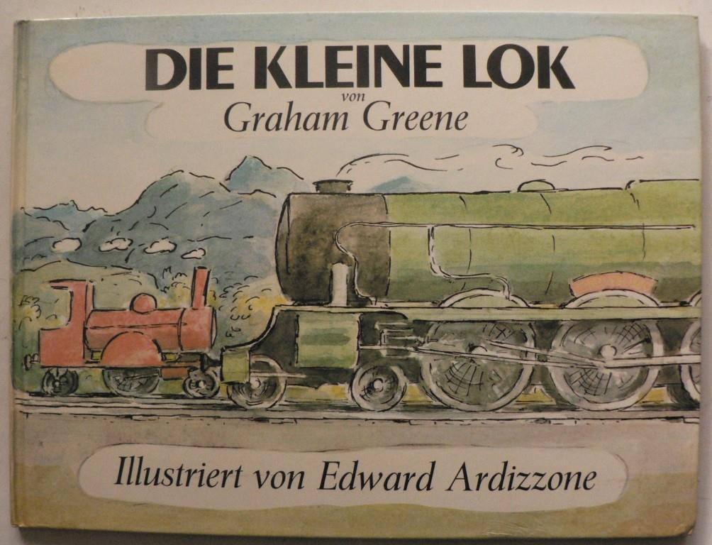 Die kleine Lok - Greene, Graham/Ardizzone, Edward (Illustr.)