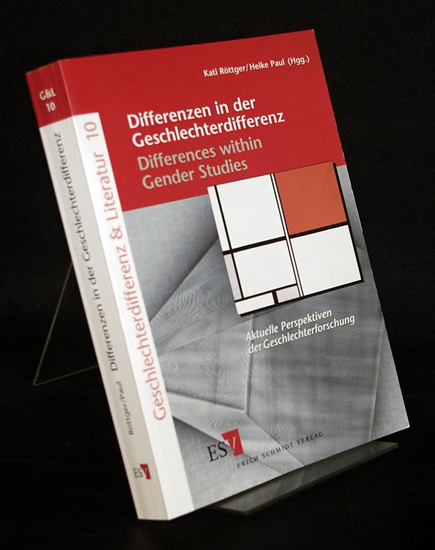 Differenzen in der Geschlechterdifferenz / Differences within Gender Studies. Aktuelle Perspektiven der Geschlechterforschung