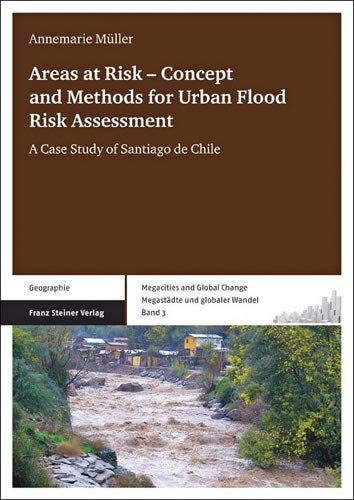 Areas at Risk - Concept and Methods for Urban Flood Risk Assessment - Annemarie Müller