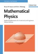 Mathematical Physics: Applied Mathematics for Scientists and Engineers Bruce R. Kusse Author
