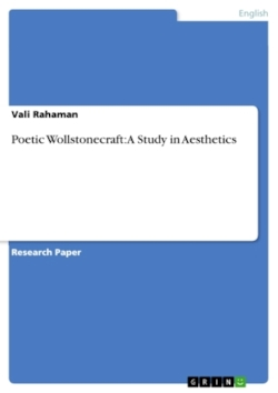 Poetic Wollstonecraft: A Study in Aesthetics