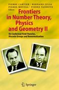 Frontiers in Number Theory, Physics, and Geometry II: On Conformal Field Theories, Discrete Groups and Renormalization: 2