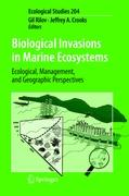 Biological Invasions in Marine Ecosystems: Ecological, Management, and Geographic Perspectives (Ecological Studies)