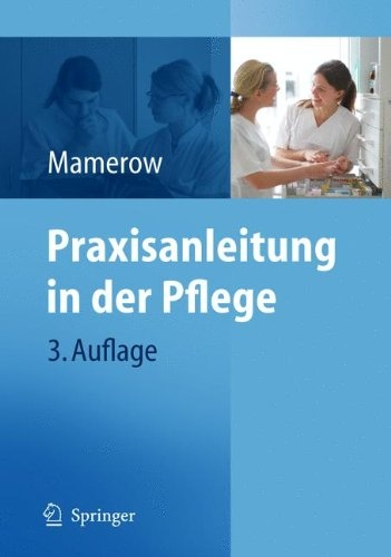 Praxisanleitung in der Pflege (German Edition) - Mamerow, Ruth