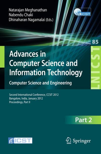 Advances in Computer Science and Information Technology. Computer Science and Engineering : Second International Conference, CCSIT 2012, Bangalore, India, January 2-4, 2012. Proceedings, Part II - Natarajan Meghanathan