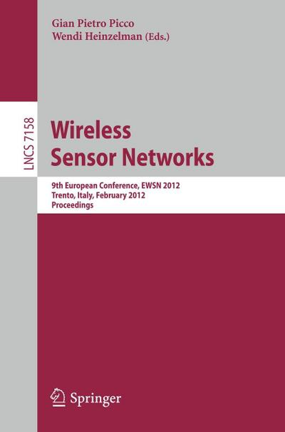 Wireless Sensor Networks - Gian Pietro Picco