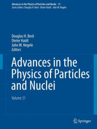 Advances in the Physics of Particles and Nuclei - Volume 31
