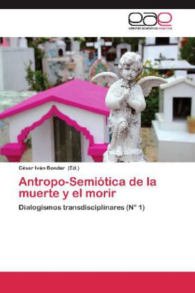 Antropo-Semiótica de la muerte y el morir