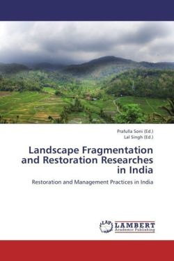 Landscape Fragmentation and Restoration  Researches in India