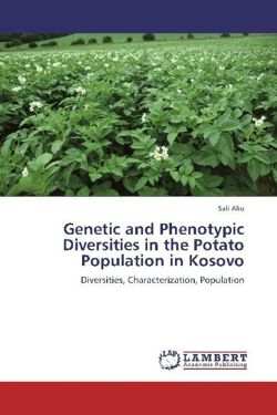 Genetic and Phenotypic Diversities in the Potato Population in Kosovo - Aliu, Sali